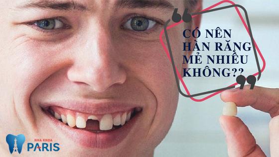 Có NÊN hàn răng bị mẻ nhiều hay KHÔNG NÊN? [BÁC SĨ tư vấn] 1